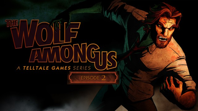 "The Wolf Among Us Review – Episode 2 ""Smoke and Mirriors"" – HTG"