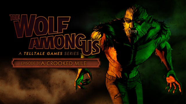"The Wolf Among Us Review – Episode 3 ""A Crooked Mile"" – HTG"