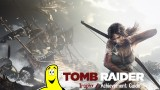 Tomb Raider Trophy/Achievement Guide – HTG
