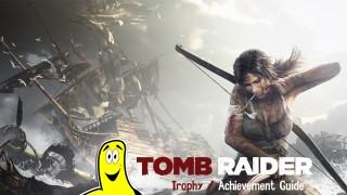 Tomb Raider Trophy/Achievement Guide – HTG