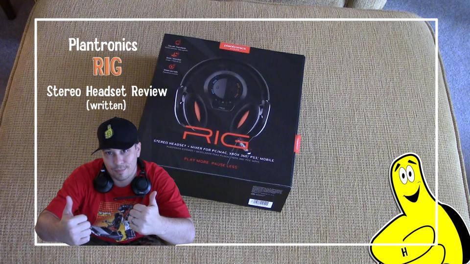 Plantronics RIG Headset Review – HTG