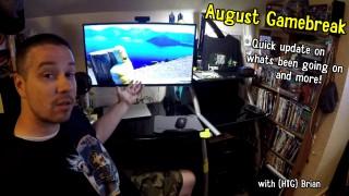 Gamebreak: August 2015 with Brian – HTG