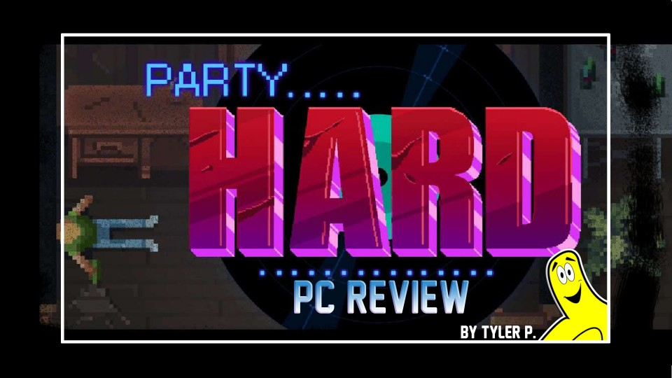 Party Hard Review (PC) – HTG
