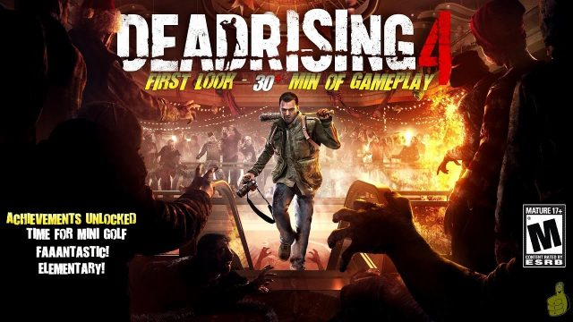 Deadrising 4: First Look (30 Min+ of DR4 Gameplay) – HTG