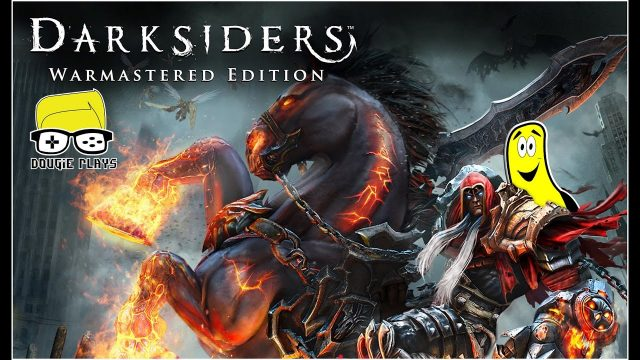 Dougie Plays: Darksiders Warmastered Edition  (PS4) – HTG