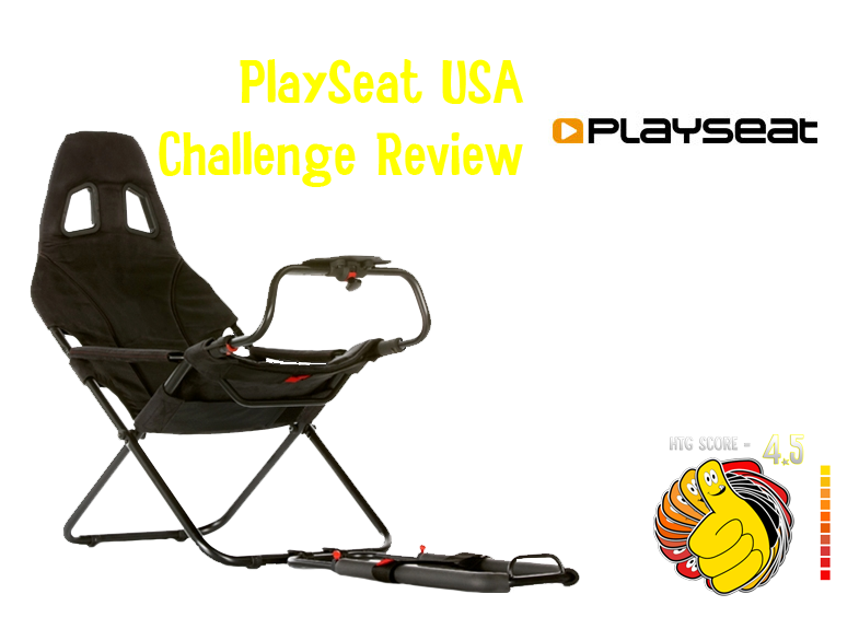 PlaySeat Challenge Racing Seat Review – HTG