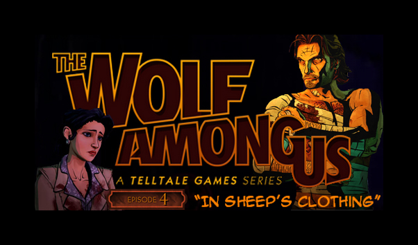 "The Wolf Among Us Review – Episode 4 ""In Sheep's Clothing"" – HTG"