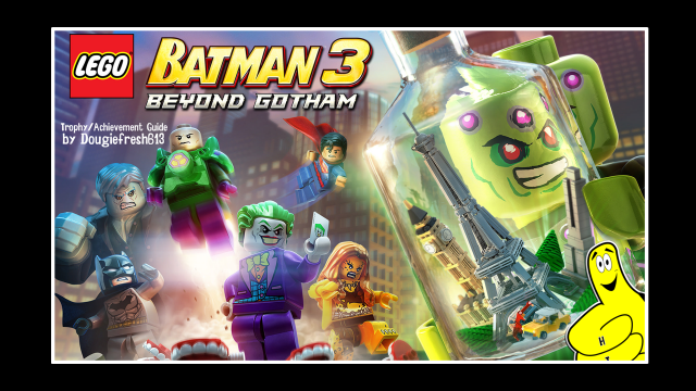 LEGO Batman 3 Beyond Gotham: Trophy/Achievement Guide (All DLC)  – HTG