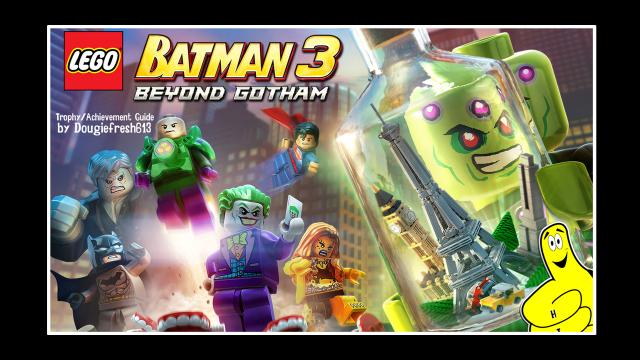 LEGO Batman 3 Beyond Gotham: Trophy/Achievement Guide (All DLC)  – HTG