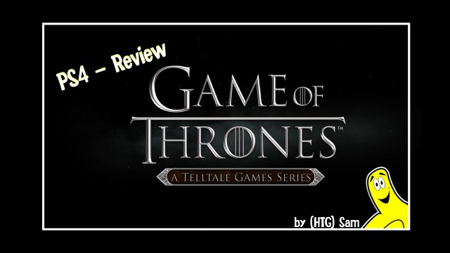 Game of Thrones: Episode 1 Iron from Ice Review- HTG