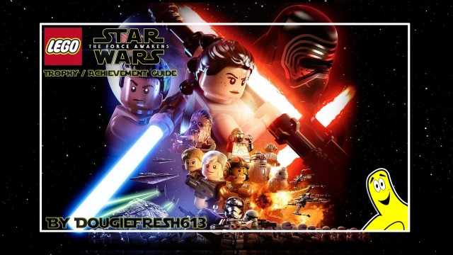 Lego Star Wars: The Force Awakens Trophy/Achievement Guide – HTG