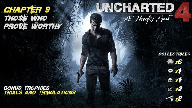 Uncharted 4: Chap. 9 Those Who Prove Worthy (All Collectibles) – HTG