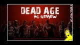 Dead Age (PC) Review – HTG
