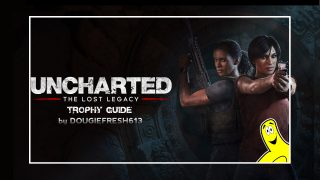 Uncharted The Lost Legacy Trophy Guide – HTG