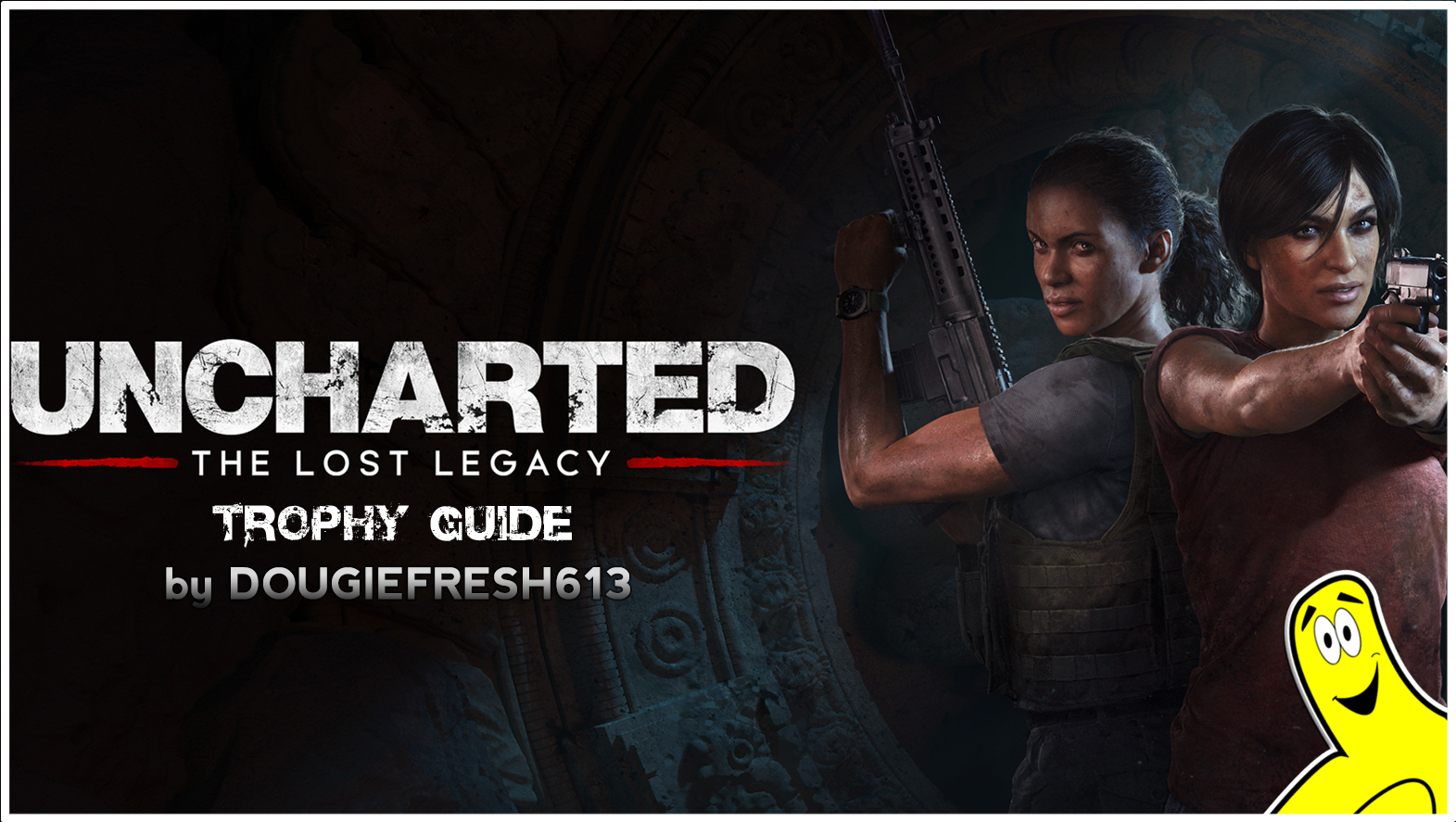 Uncharted The Lost Legacy Trophy Guide Htg Happy Thumbs Gaming