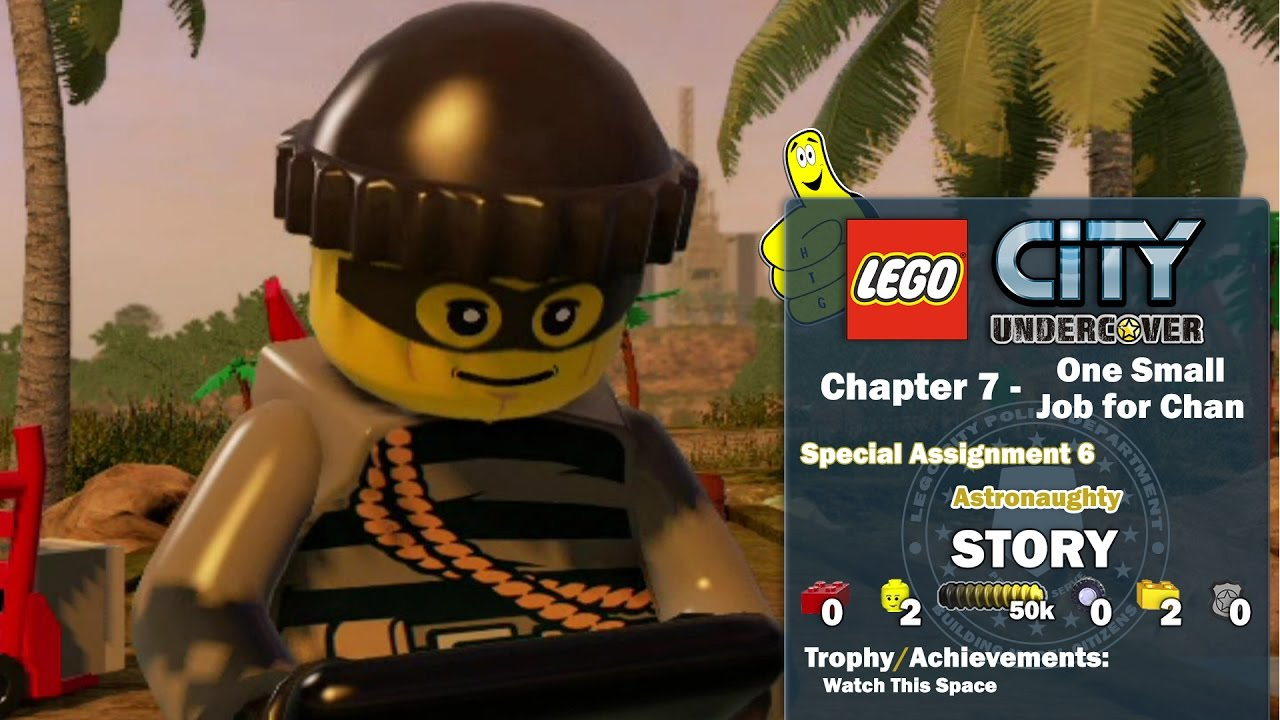 Lego City Undercover: Chapter 7 One Small Job for Chan / Special Assignment 6 STORY – HTG