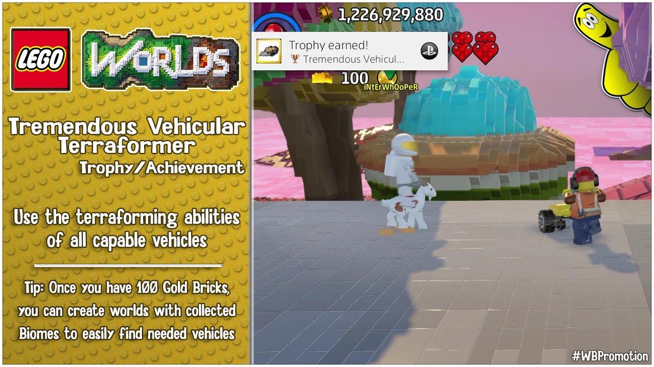 "Lego Worlds: ""Tremendous Vehicular Terraformer"" Trophy/Achievement – HTGvvvv"