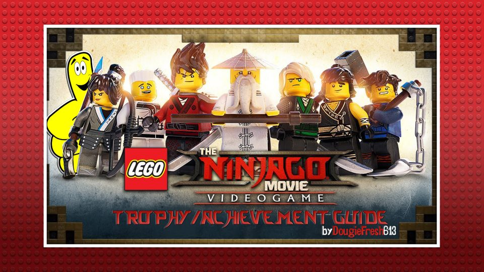 LEGO Ninjago Movie The Video Game: Trophy/Achievement Guide – HTG