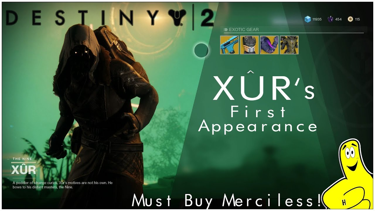 Destiny 2: Xur's First Appearance / Must Buy Merciless – HTG