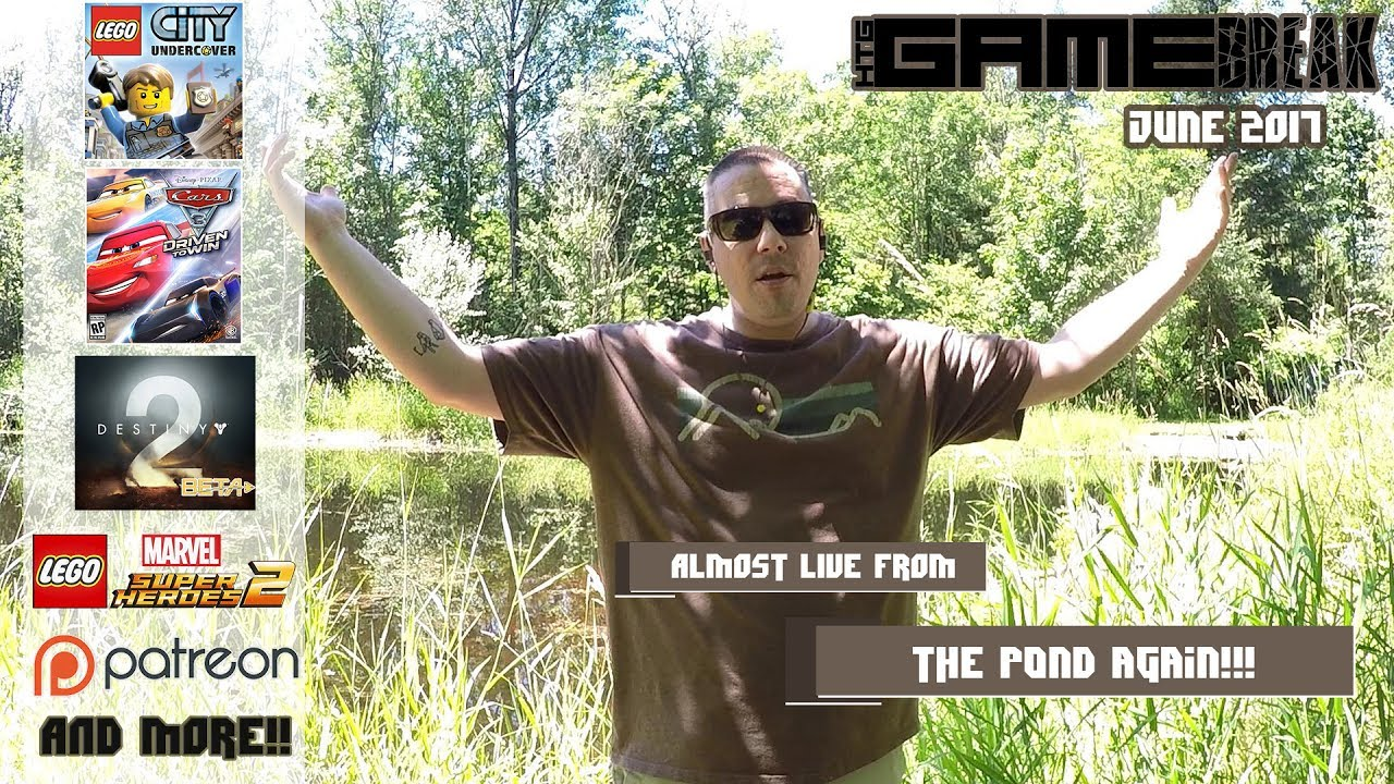 Gamebreak: June 2017 with Brian (Almost Live from the Pond!) – HTG