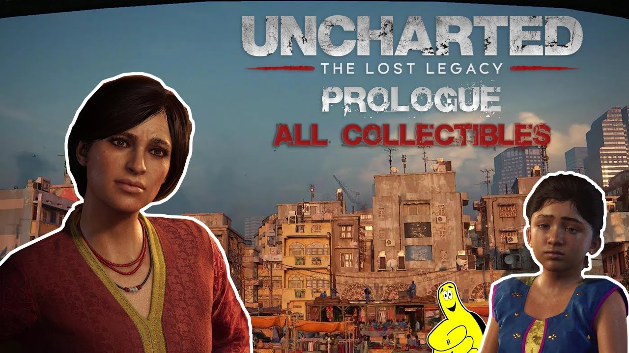 Uncharted The Lost Legacy: Prologue (All Collectibles) – HTG