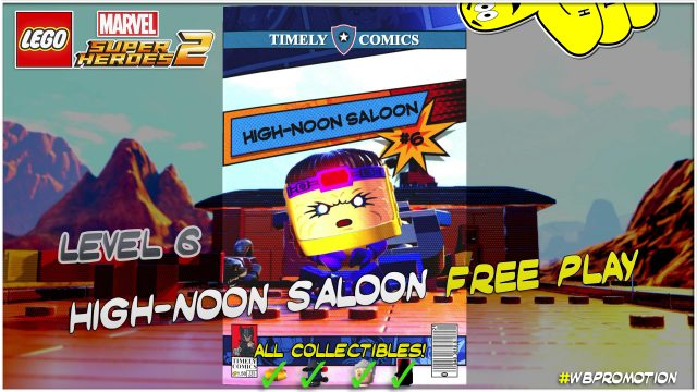 Lego Marvel Superheroes 2: Level 6 / High-noon Saloon FREE PLAY (All Collectibles) – HTG