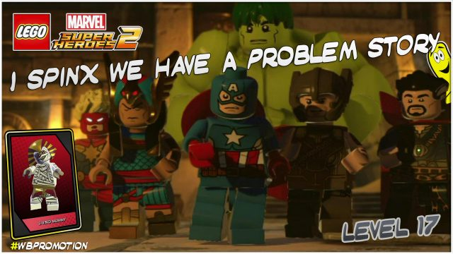 Lego Marvel Superheroes 2: Level 17 / I Spinx We Have A Problem STORY – HTG