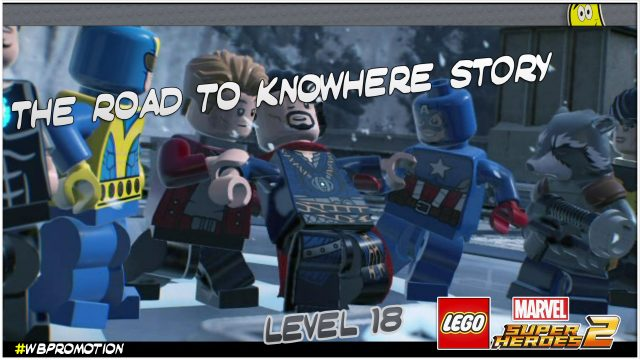 Lego Marvel Superheroes 2: Level 18 / The Road To Knowhere STORY – HTG