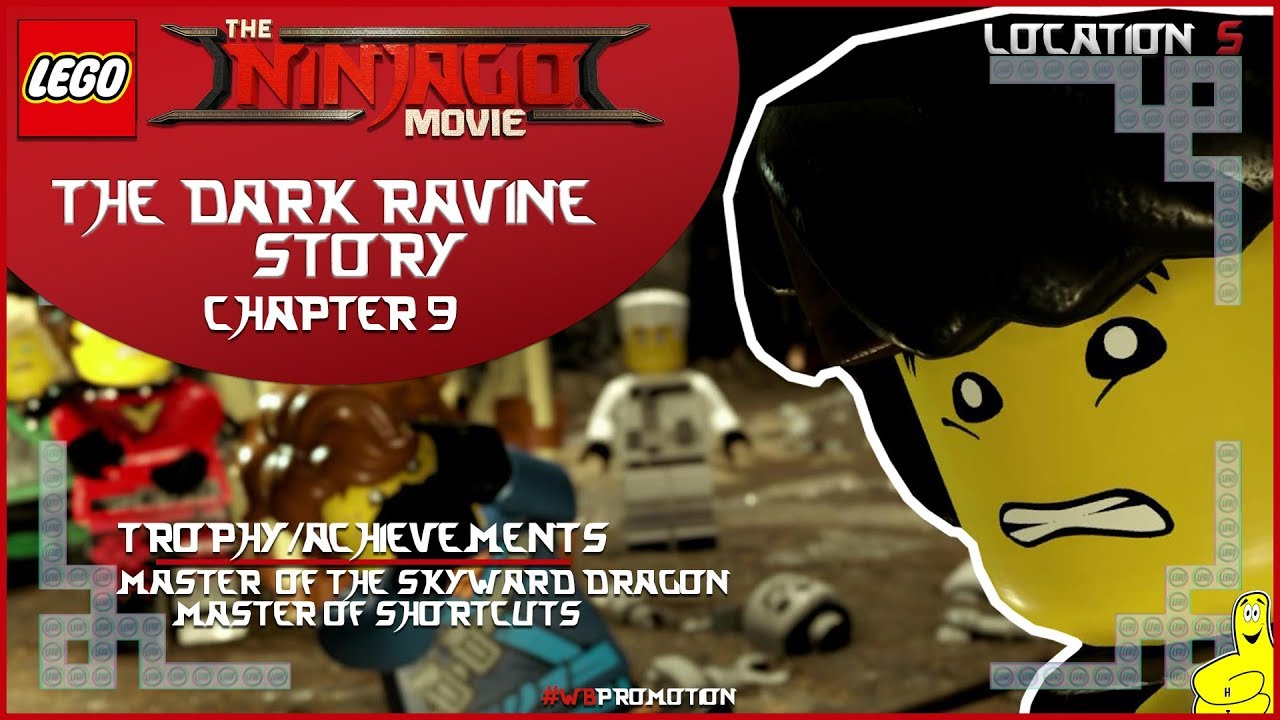 Lego Ninjago Movie Videogame: Location 5 / The Dark Ravine STORY – HTG