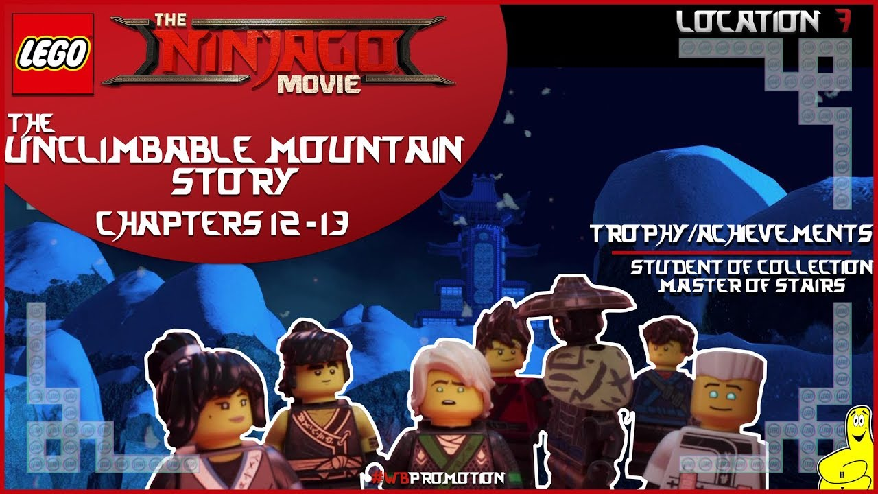 Lego Ninjago Movie Videogame: Location 7 / The Unclimbable Mountain STORY – HTG