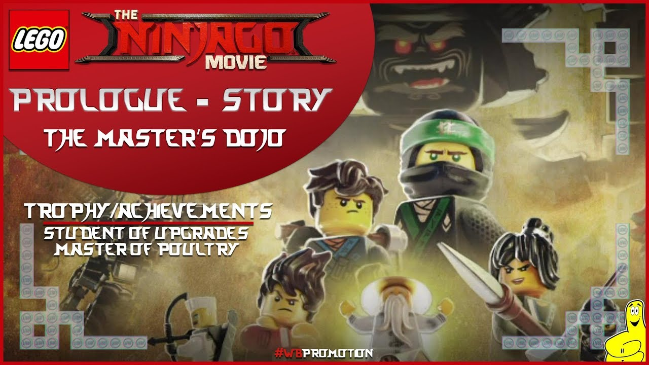 Lego Ninjago Movie Videogame: Prologue / The Master's Dojo STORY – HTG