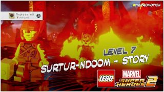 Lego Marvel Superheroes 2: Level 7 / Surtur-NDOOM STORY – HTG