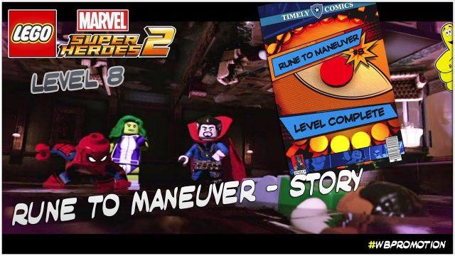 Lego Marvel Superheroes 2: Level 8 / Rune To Maneuver STORY – HTG