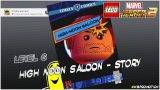 Lego Marvel Superheroes 2: Level 6 / High Noon Saloon STORY – HTG