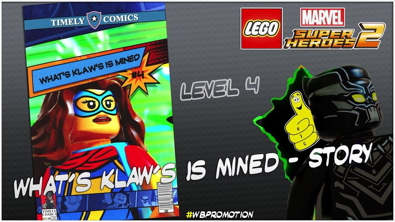Lego Marvel Superheroes 2: Level 4 / What's Klaw's Is Mined STORY – HTG