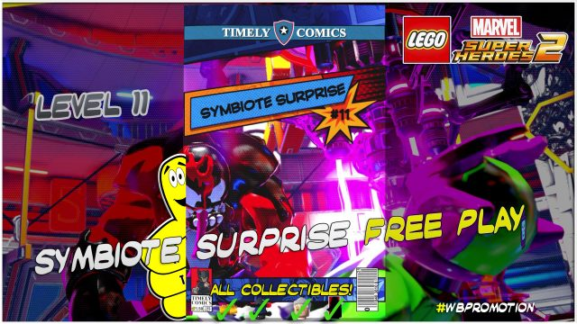 Lego Marvel Superheroes 2: Level 11 / Symbiote Surprise FREE PLAY (All Collectibles) – HTG