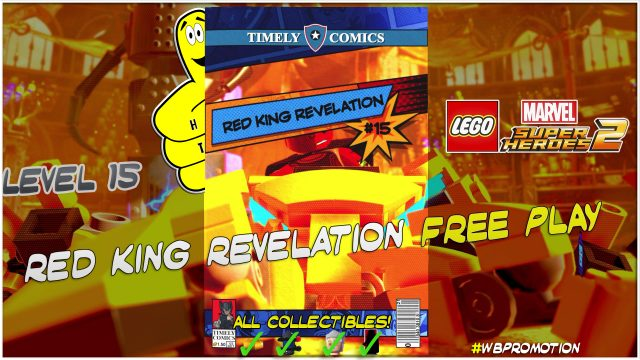 Lego Marvel Superheroes 2: Level 15 / Red King Revelation FREE PLAY (All Collectibles) – HTG