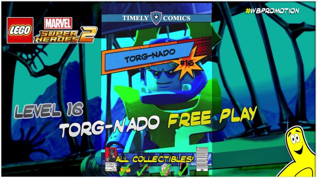 Lego Marvel Superheroes 2: Level 16 / Torg-Nado FREE PLAY (All Collectibles) – HTG