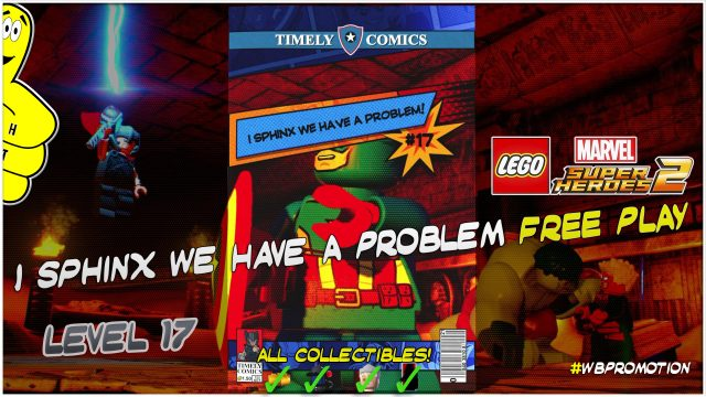Lego Marvel Superheroes 2: Level 17 / I Sphinx We Have A Problem FREE PLAY (All Collectibles) – HTG