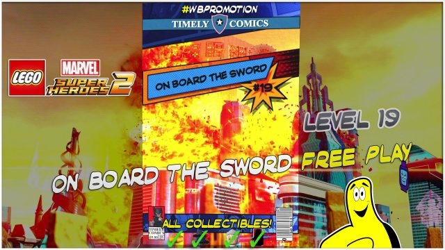 Lego Marvel Superheroes 2: Level 19 / On Board The Sword FREE PLAY (All Collectibles) – HTG