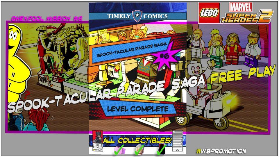Lego Marvel Superheroes 2: Gwenpool Mission 6 / Spook-tacular Parade Saga FREE PLAY – HTG