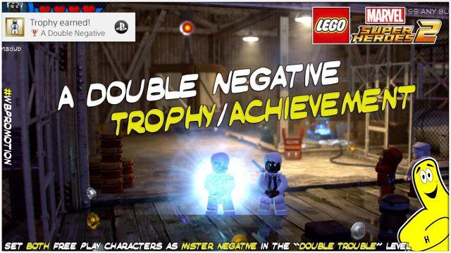 Lego Marvel Superheroes 2: A Double Negative Trophy/Achievement – HTG
