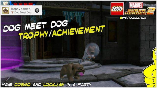 Lego Marvel Superheroes 2: Dog Meet Dog Trophy/Achievement – HTG