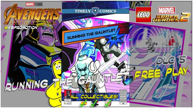 Lego Marvel Superheroes 2: Running The Gauntlet (Infinity War) DLC FREE PLAY – HTG
