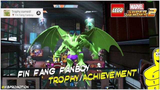 Lego Marvel Superheroes 2: Fin Fang Fanboy Trophy/Achievement – HTG