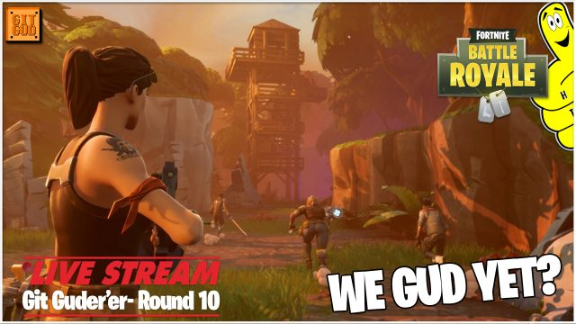 Fortnite Battle Royale: WE GUD YET?  (4/27/18) – HTGtv