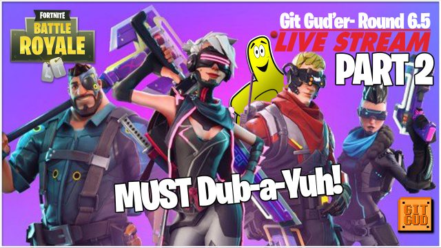 Fortnite: Must Dub-a-yuh! PART 2! (4/17/18) – HTGtv