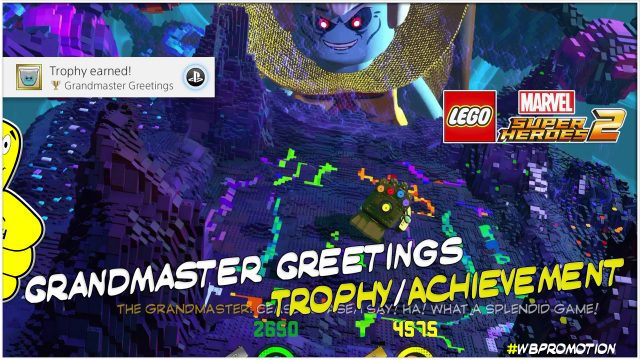 Lego Marvel Superheroes 2: Grandmaster Greetings Trophy/Achievement – HTG