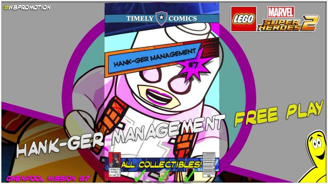 Lego Marvel Superheroes 2: Gwenpool Mission 7 / Hank-ger Management FREE PLAY – HTG