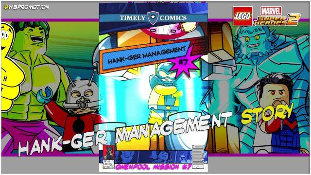 Lego Marvel Superheroes 2: Gwenpool Mission 7 / Hank-ger Management STORY – HTG